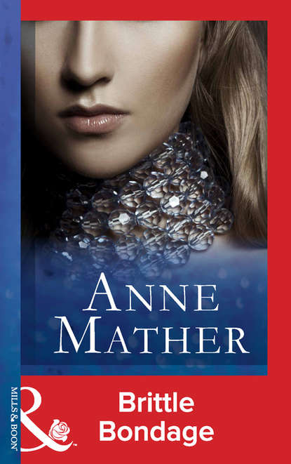 Anne Mather Brittle Bondage anne mather três anéis
