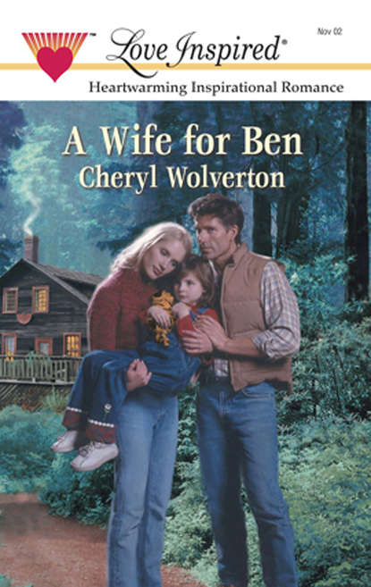 Cheryl Wolverton A Wife For Ben недорого
