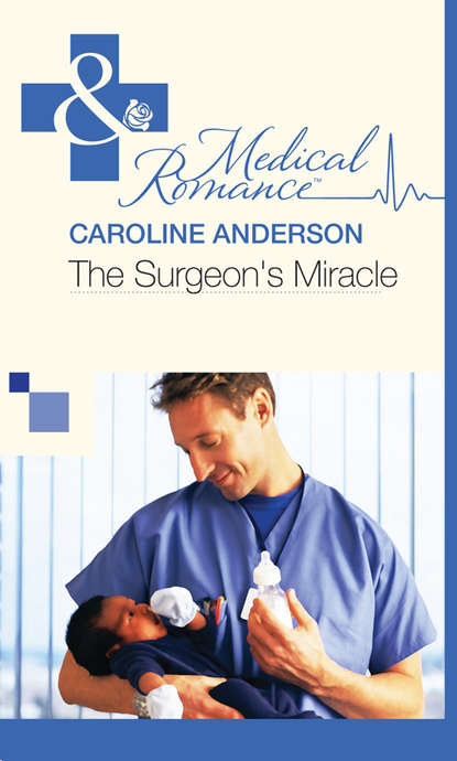 Caroline Anderson The Surgeon's Miracle caroline anderson their christmas family miracle