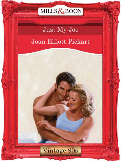 Joan Elliott Pickart Just My Joe joe rino a cup of joe