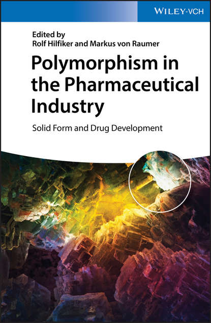 Rolf Hilfiker Polymorphism in the Pharmaceutical Industry. Solid Form and Drug Development cactus mucilage as pharmaceutical excipient