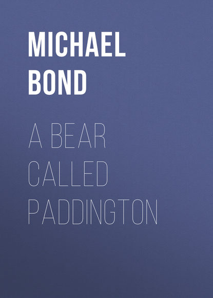 Michael Bond A Bear Called Paddington the darkest child