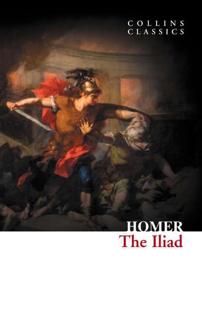 Гомер The Iliad