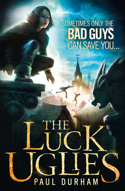 Paul Durham The Luck Uglies the luck of the bodkins
