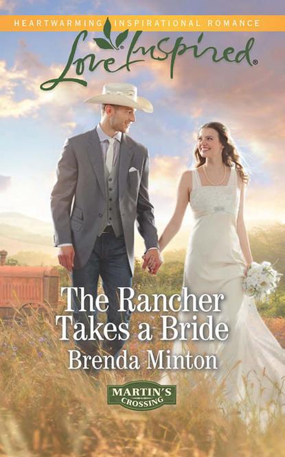 Brenda Minton The Rancher Takes a Bride brenda minton trusting him
