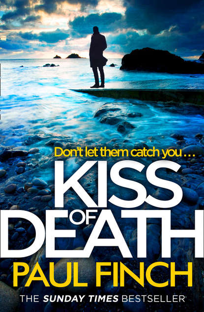 Фото - Paul Finch Kiss of Death kate medina scared to death a gripping crime thriller you won't be able to put down