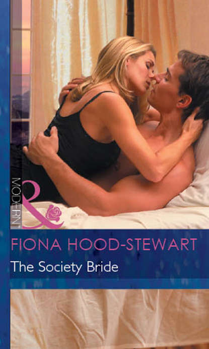 Fiona Hood-Stewart The Society Bride fiona brand takeover in the boardroom an heiress for his empire