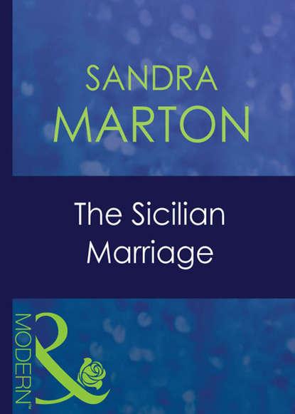 Sandra Marton The Sicilian Marriage