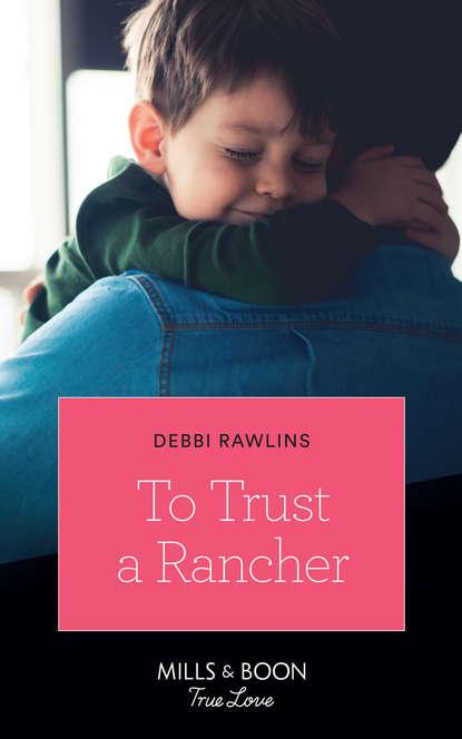 debbi rawlins lecciones apasionadas Debbi Rawlins To Trust A Rancher