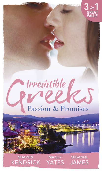 Irresistible Greeks: Passion and Promises: The Greek's Marriage Bargain / A Royal World Apart / The Theotokis Inheritance