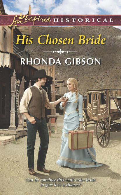 Rhonda Gibson His Chosen Bride scott a ellington risking truth
