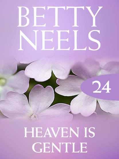 Бетти Нилс Heaven is Gentle недорого