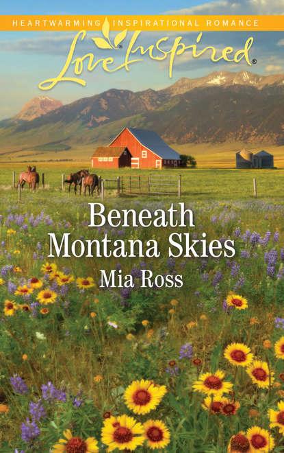 Mia Ross Beneath Montana Skies darlene graham under montana skies