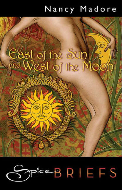 Nancy Madore East Of The Sun And West Of The Moon недорого