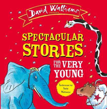David Walliams Spectacular Stories For The Very Young the paddington treasury for the very young