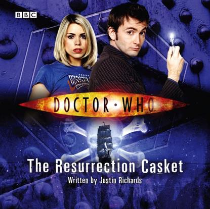 Justin Richards Doctor Who: The Resurrection Casket