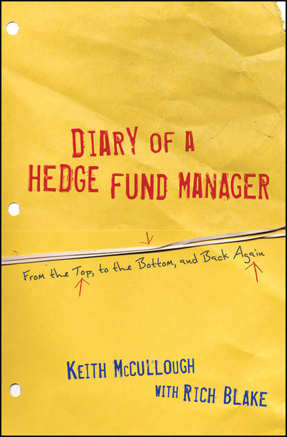 Фото - Rich Blake Diary of a Hedge Fund Manager kevin mirabile r hedge fund investing a practical approach to understanding investor motivation manager profits and fund performance