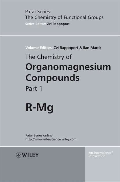 Zvi Rappoport The Chemistry of Organomagnesium Compounds zvi rappoport the chemistry of organozinc compounds