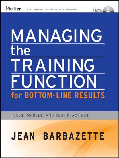 Группа авторов Managing the Training Function For Bottom Line Results mary lou higgerson communication strategies for managing conflict a guide for academic leaders