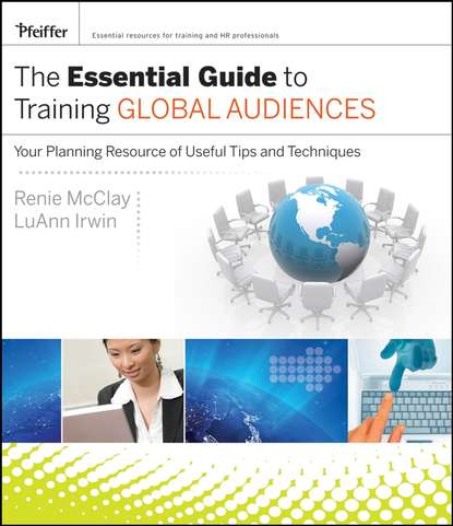 Renie McClay The Essential Guide to Training Global Audiences