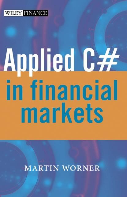 Группа авторов Applied C# in Financial Markets недорого