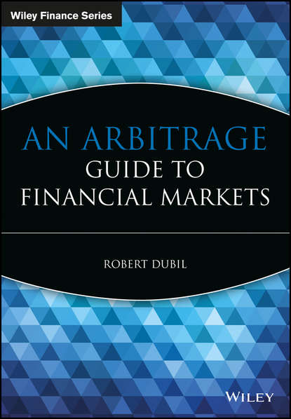 Группа авторов An Arbitrage Guide to Financial Markets schofield neil c trading the fixed income inflation and credit markets a relative value guide