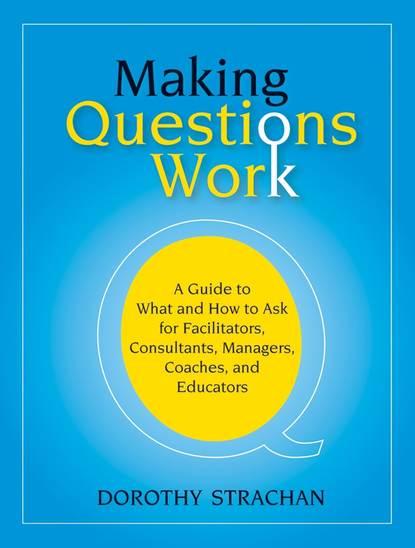 Фото - Группа авторов Making Questions Work группа авторов moral questions
