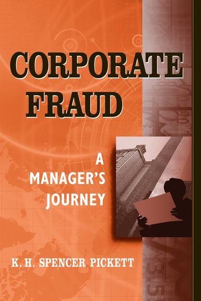 K. H. Spencer Pickett Corporate Fraud недорого