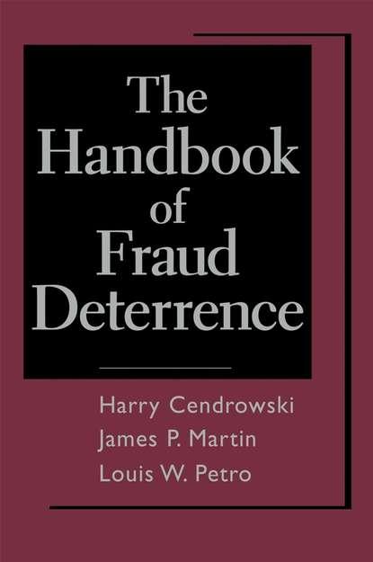 Harry Cendrowski The Handbook of Fraud Deterrence mathieu deflem the handbook of social control