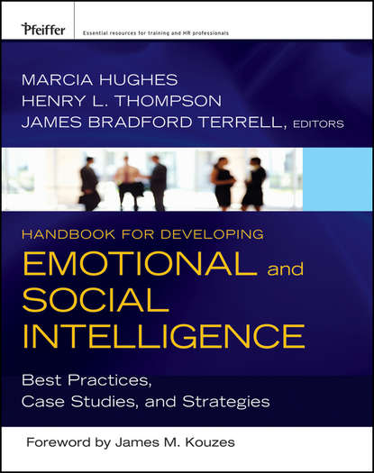 Фото - Marcia Hughes Handbook for Developing Emotional and Social Intelligence джил хессон emotional intelligence pocketbook little exercises for an intuitive life