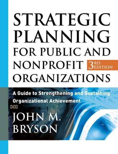 Группа авторов Strategic Planning for Public and Nonprofit Organizations the role of voluntary organization in family planning