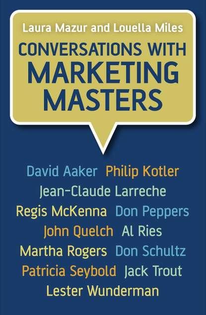Laura Mazur Conversations with Marketing Masters