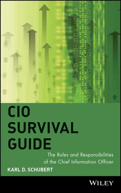 Фото - Группа авторов CIO Survival Guide gregory smith s straight to the top becoming a world class cio