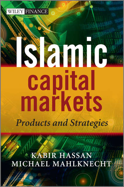 Kabir Hassan Islamic Capital Markets группа авторов handbook of finance financial markets and instruments