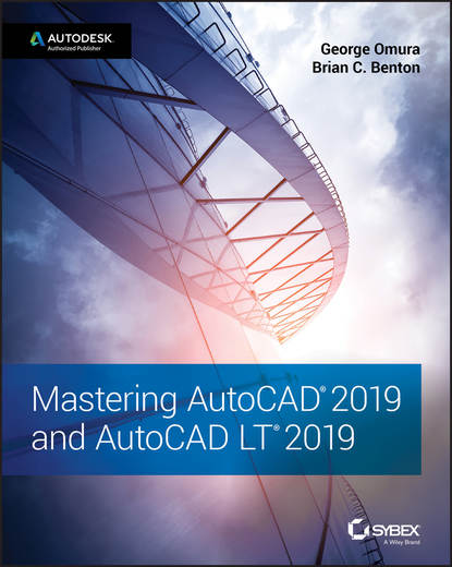 George Omura Mastering AutoCAD 2019 and AutoCAD LT 2019 scott onstott autocad 2017 and autocad lt 2017 essentials