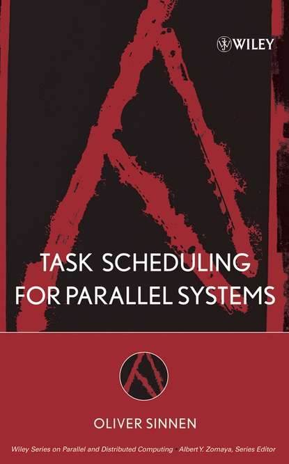 Группа авторов Task Scheduling for Parallel Systems flavien quesnel scheduling of large scale virtualized infrastructures
