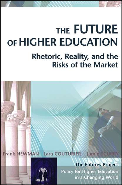 Frank Newman The Future of Higher Education higher education