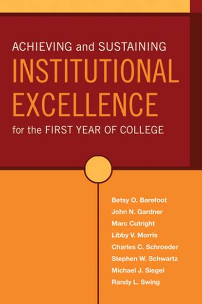 Фото - Marc Cutright Achieving and Sustaining Institutional Excellence for the First Year of College donthi ravinder performance of panchayat raj institutions in andhra pradesh