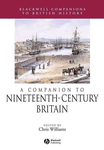 Группа авторов A Companion to Nineteenth-Century Britain недорого