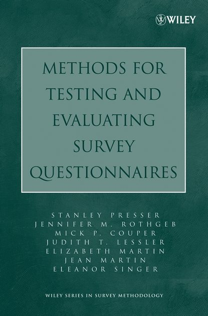 Elizabeth Martin Methods for Testing and Evaluating Survey Questionnaires methods of microleakage evaluation on the horizon