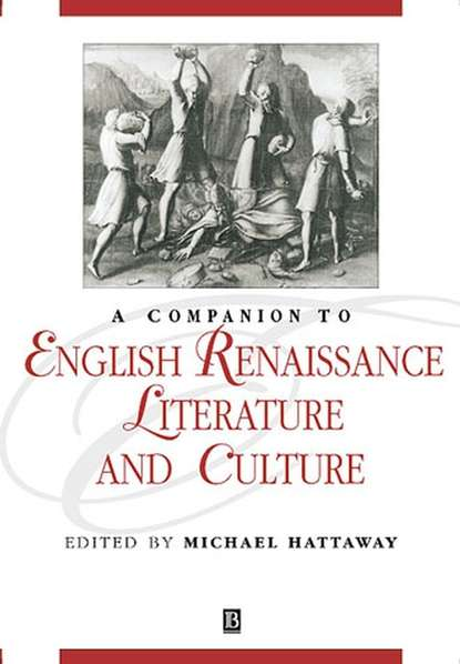 Группа авторов A Companion to English Renaissance Literature and Culture недорого