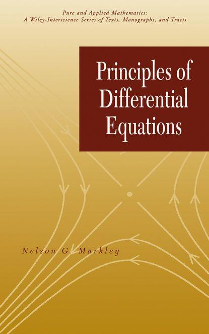 Группа авторов Principles of Differential Equations daniel arrigo j symmetry analysis of differential equations an introduction