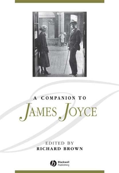 Группа авторов A Companion to James Joyce james clackson a companion to the latin language