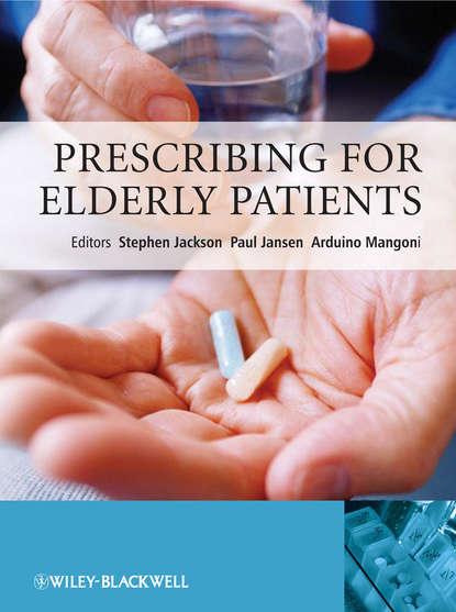 Stephen Jackson Prescribing for Elderly Patients oliver jones the hands on guide to practical prescribing