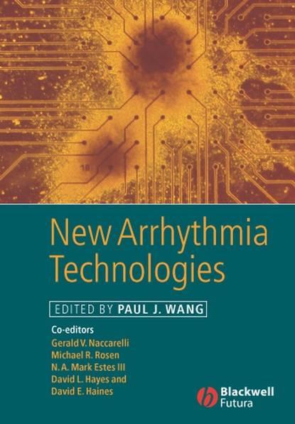 Фото - Paul Wang New Arrhythmia Technologies mineo mizuno advances in bioceramics and biocomposites