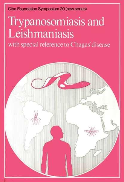 CIBA Foundation Symposium Trypanosomiasis and Leishmaniasis ciba foundation symposium the fetus and birth