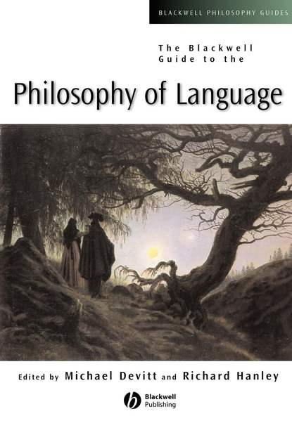 Richard Hanley The Blackwell Guide to the Philosophy of Language недорого