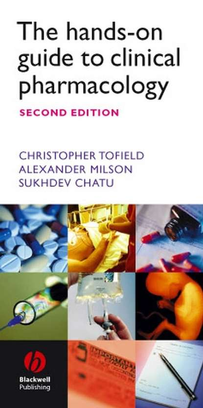 Christopher Tofield The Hands-on Guide to Clinical Pharmacology hands on languages watch out students book b