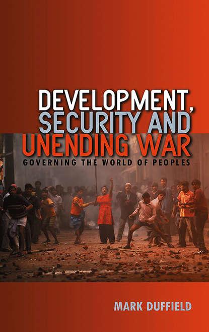 Группа авторов Development, Security and Unending War the military intervention in libya realist or humanitarian
