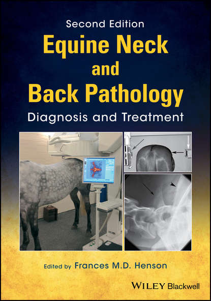 Frances M. D. Henson Equine Neck and Back Pathology gary baxter m manual of equine lameness